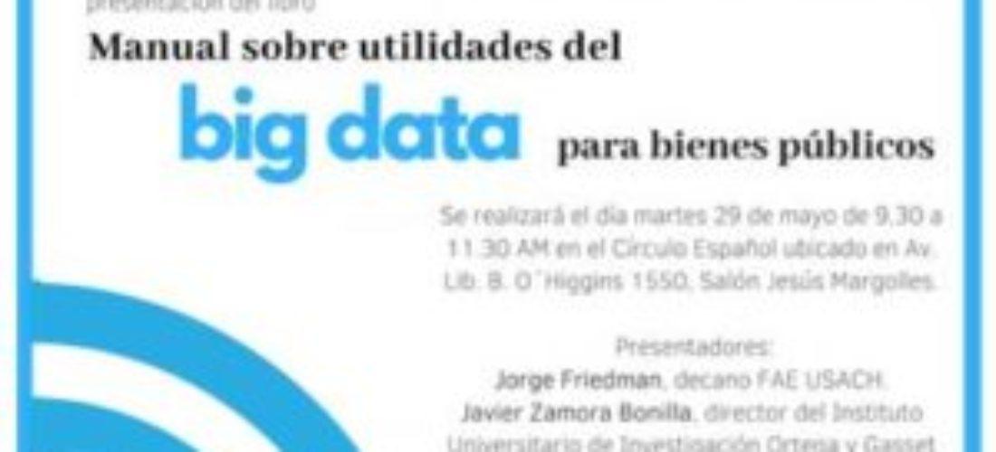 """Presentación en Santiago de Chile de nuestro """"Manual sobre utilidades de big data para bienes públicos"""""""