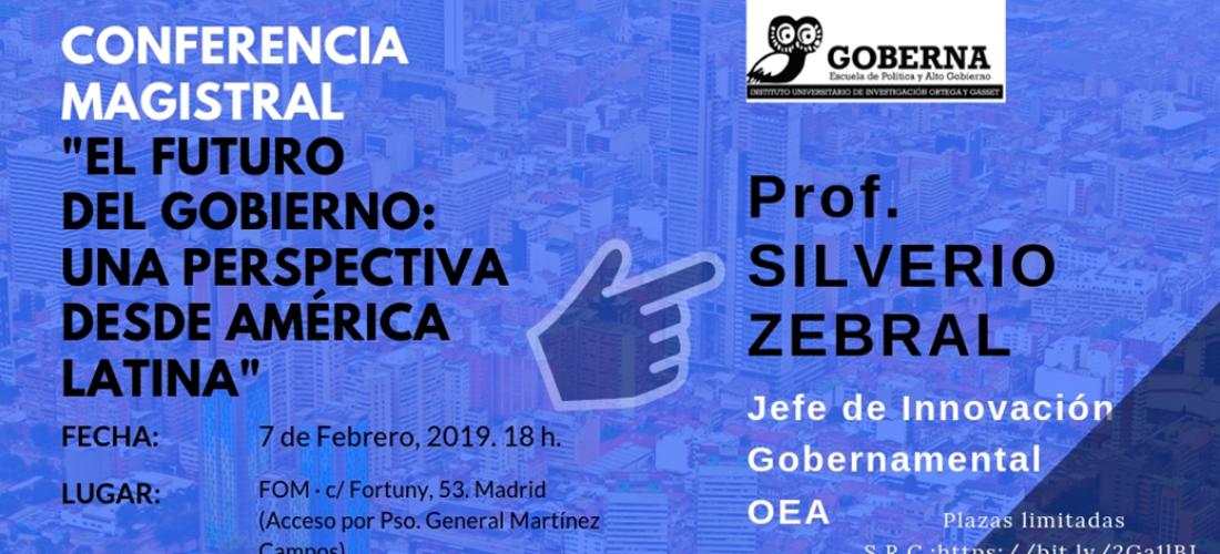 """Conferencia magistral del prof. Silverio Zebral: """"El futuro del Gobierno: una perspectiva desde América Latina"""""""