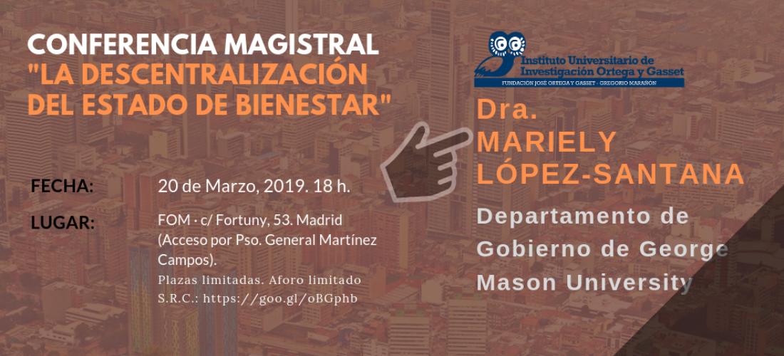 """Conferencia magistral de la prof. Mariely López-Santana: """"La descentralización del Estado de Bienestar"""""""