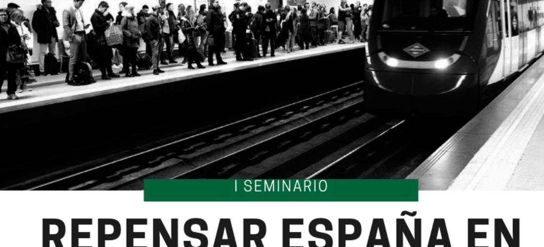 """El IUIOG participa en el """"Seminario Repensar España en tiempos de crisis"""""""